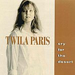 Twila Paris Cry For The Desert