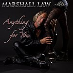 Marshall Law Anything For You