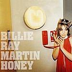 Billie Ray Martin Honey
