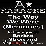 A Barbra Streisand - The Way We Were (Memories) (Karaoke Audio Version)