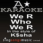 A K$sha - We R Who We R (Karaoke Audio Version)