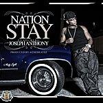Nation Stay Ft Joseph Anthony - Single