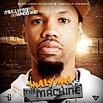 Mullyman Dj Whoo Kid Presents Mully Man Vs The Machine