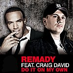 Remady Do It On My Own