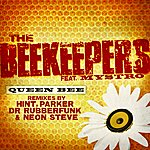 The Beekeepers Queen Bee (Feat. Mystro)