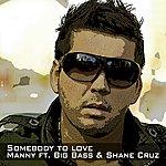 Manny Somebody To Love (Radio Edit)