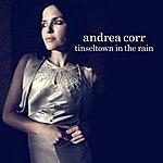 Andrea Corr Tinseltown In The Rain