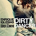 Enrique Iglesias Dirty Dancer