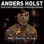 Anders Holst Echoes Illuminating The Dark