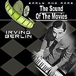 Irving Berlin The Sound Of The Movies, Vol.15 (Irving Berlin)