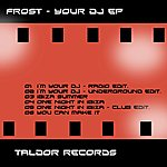 Frost Your Dj (Ep)
