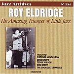 Roy Eldridge The Amazing Trumpet Of Little Jazz