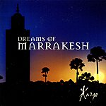 Kargo Dreams Of Marrakesh
