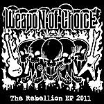Weapon Of Choice The Rebellion - Ep