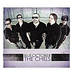 Blue October The Chills - Single