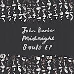 John Barber Midnight Souls Ep