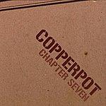 Copperpot Chapter Seven