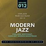 The Modern Jazz Quartet Modern Jazz Quartet 1952-55