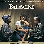 Daniel Balavoine Loin Des Yeux De L'occident