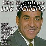 Luis Mariano Cést Magnifique