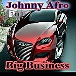 Johnny Afro Big Bizness
