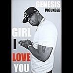 Genesis Girl I Love You