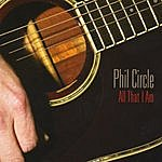 Phil Circle All That I Am