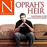 Nathan Cox Oprah's Heir (Feat. Conner Peirson)