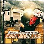 Streetz Bootleg This
