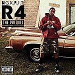 Big Krit R4 The Prequel (Explicit Version)