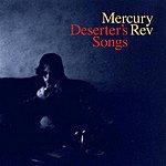 Mercury Rev Deserter's Songs (Remastered)