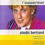 Plastic Bertrand L'essential