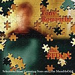 Tony Romanello The Redux: Selections From Counting Stars And The Mumbleodd