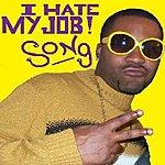 Block I Hate My Job Song - Single