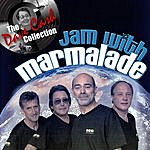 Marmalade Jam With Marmalade - [The Dave Cash Collection]