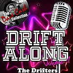 The Drifters Drift Along Volume 1 - [The Dave Cash Collection]