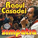 Raoul Casadei Simpatia