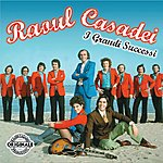 Raoul Casadei I Grandi Successi
