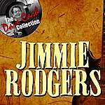 Jimmie Rodgers Jimmie Rodgers - [The Dave Cash Collection]