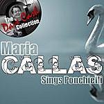 Maria Callas Callas Sings Ponchielli - [The Dave Cash Collection]
