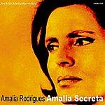 Amália Rodrigues Amalia Secreta