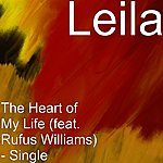 Leila The Heart Of My Life (Feat. Rufus Williams) - Single