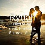 Rydah Next To Me (Feat. Framez & Future) - Single