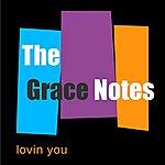 Grace Notes Quartet Lovin You - Single