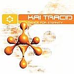 Kai Tracid Dance For Eternity
