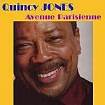 Quincy Jones Avenue Parisienne