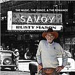Rusty Mason The Music, The Dance, & The Romance