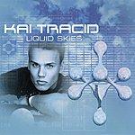 Kai Tracid Liquid Skies