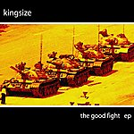 Kingsize The Good Fight Ep