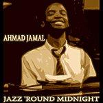 Ahmad Jamal Trio Jazz 'round Midnight (Remastered)